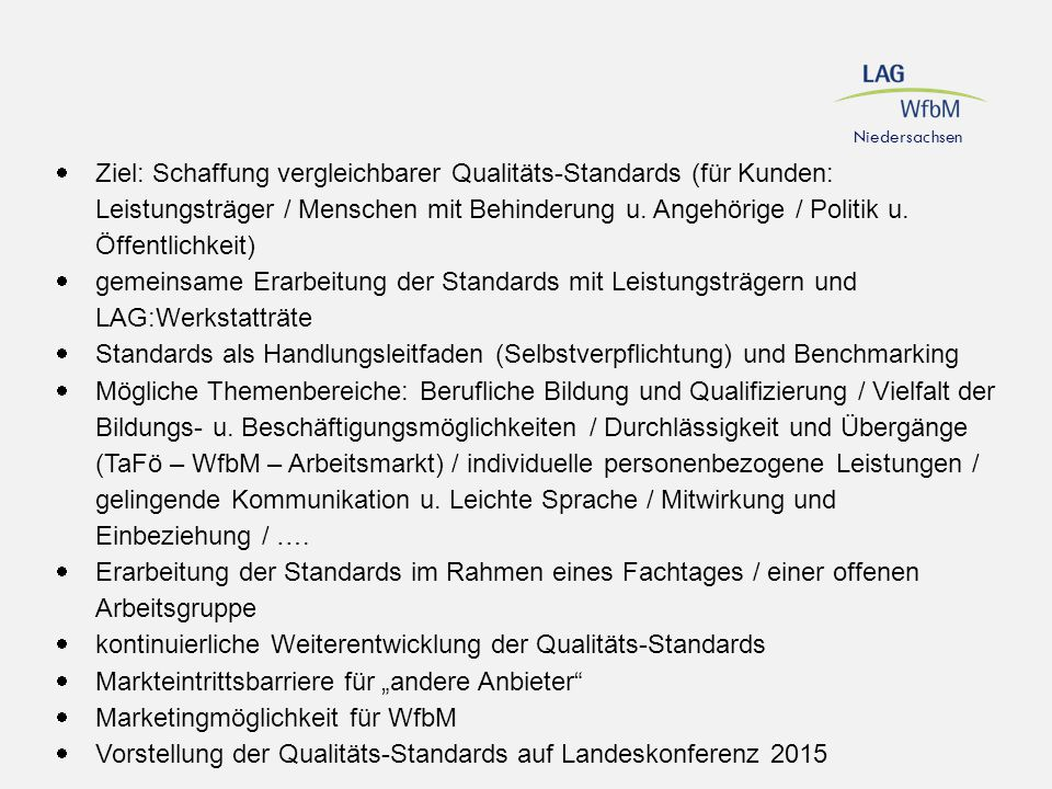 kontinuierliche Weiterentwicklung der Qualitäts-Standards