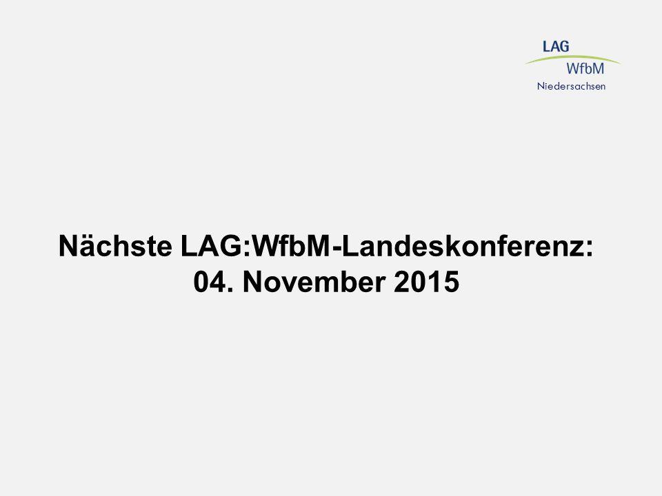 Nächste LAG:WfbM-Landeskonferenz: 04. November 2015