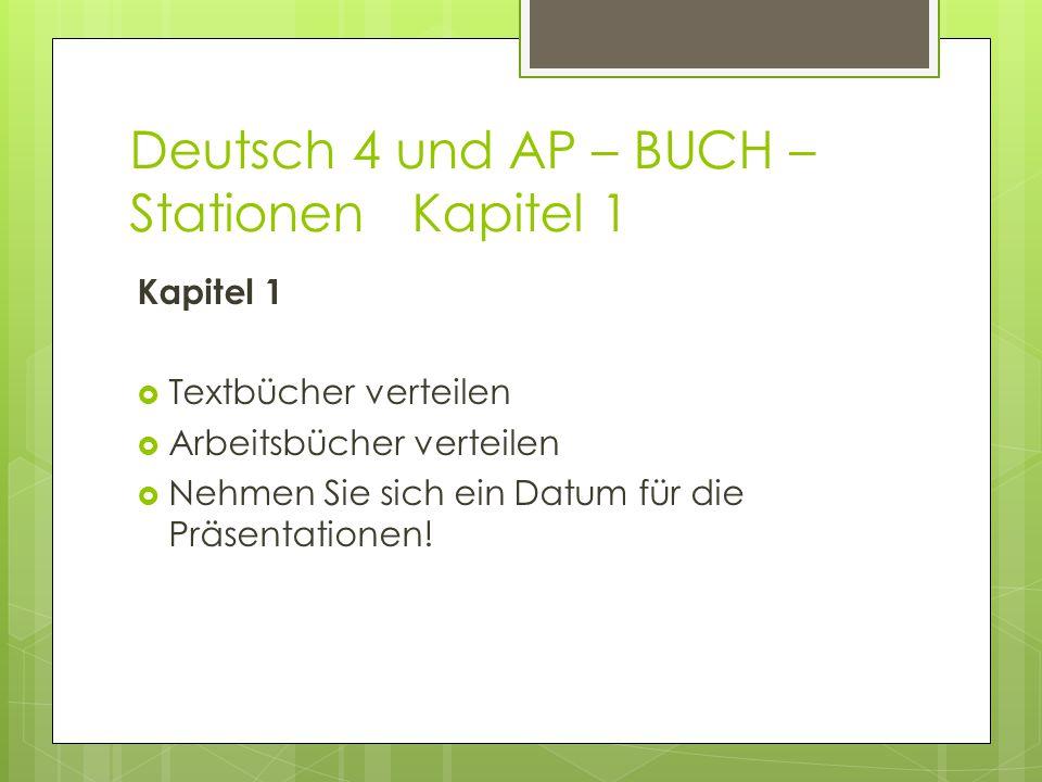 Deutsch 4 und AP – BUCH – Stationen Kapitel 1