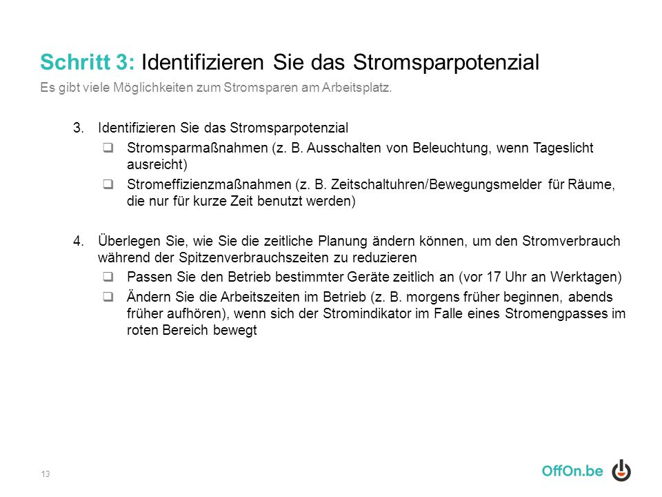 Schritt 3: Identifizieren Sie das Stromsparpotenzial