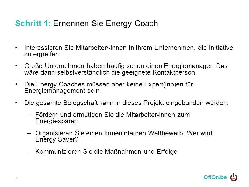 Schritt 1: Ernennen Sie Energy Coach