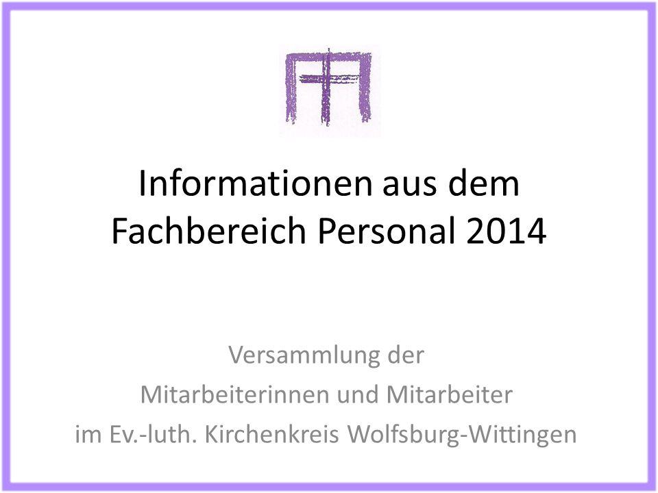 Informationen aus dem Fachbereich Personal 2014