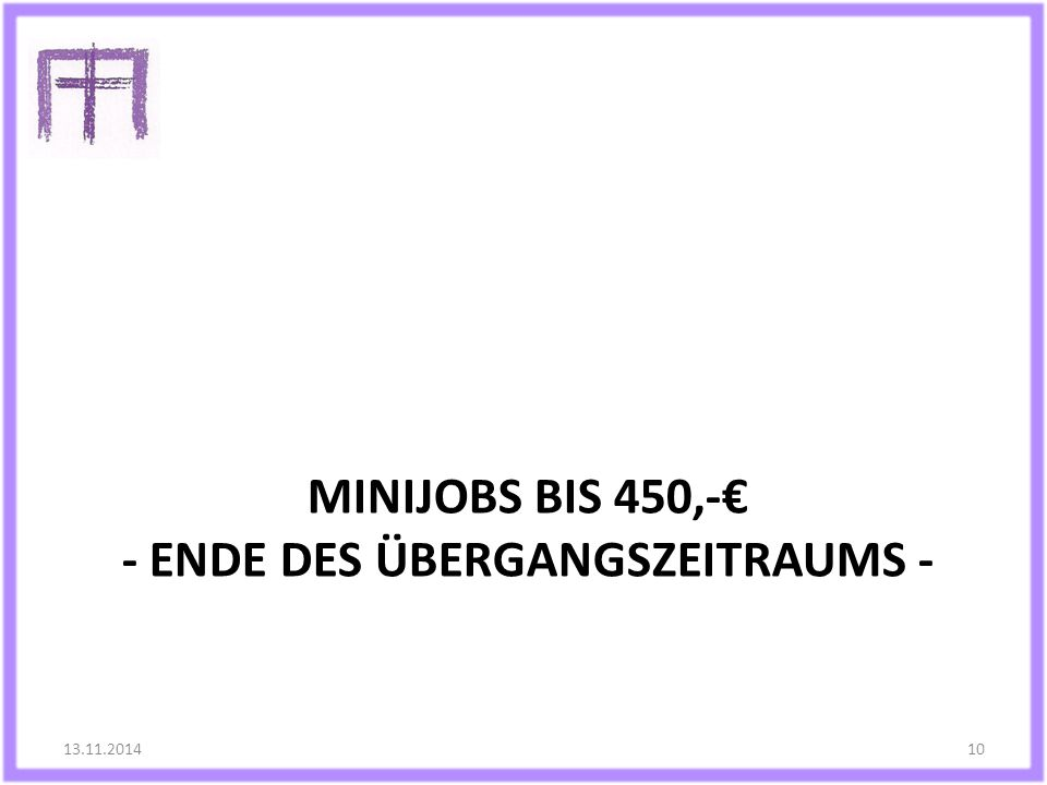 Minijobs bis 450,-€ - Ende des Übergangszeitraums -