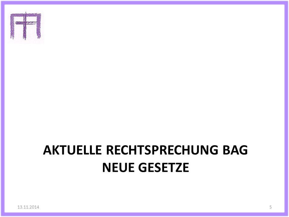 Aktuelle Rechtsprechung BAG neue Gesetze
