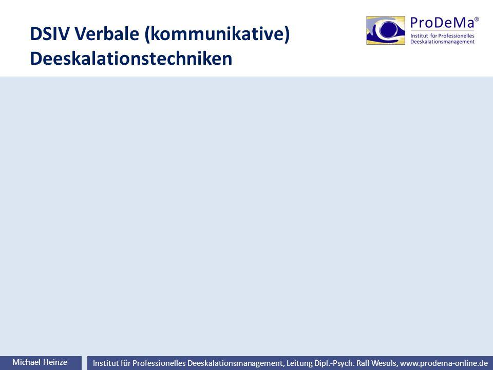 DSIV Verbale (kommunikative) Deeskalationstechniken