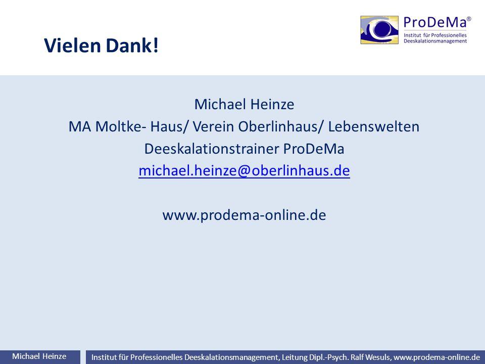 Vielen Dank! Michael Heinze