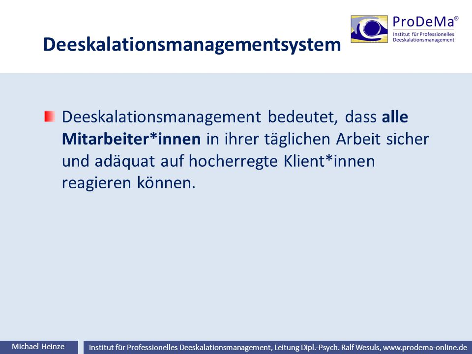 Deeskalationsmanagementsystem