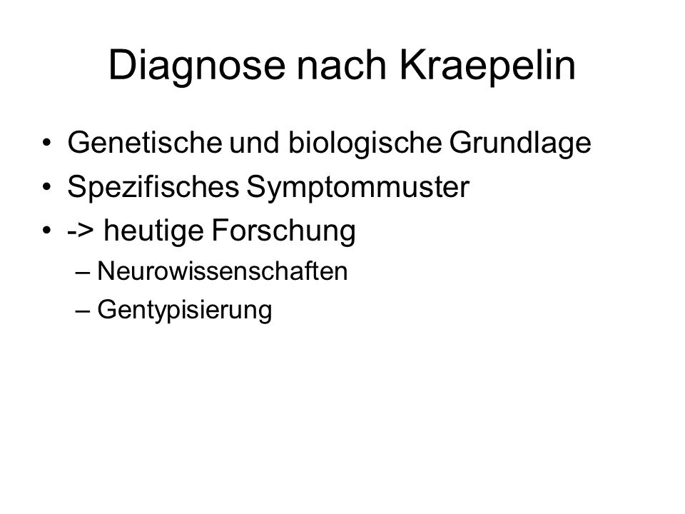 Diagnose nach Kraepelin