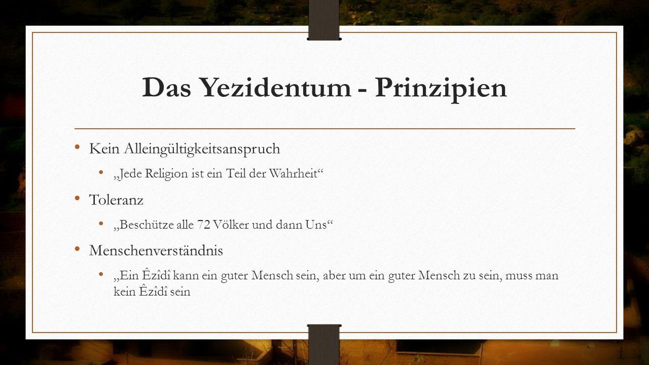 Das Yezidentum - Prinzipien