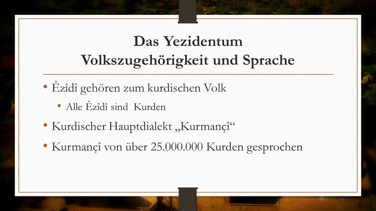 Das Yezidentum Volkszugehörigkeit und Sprache