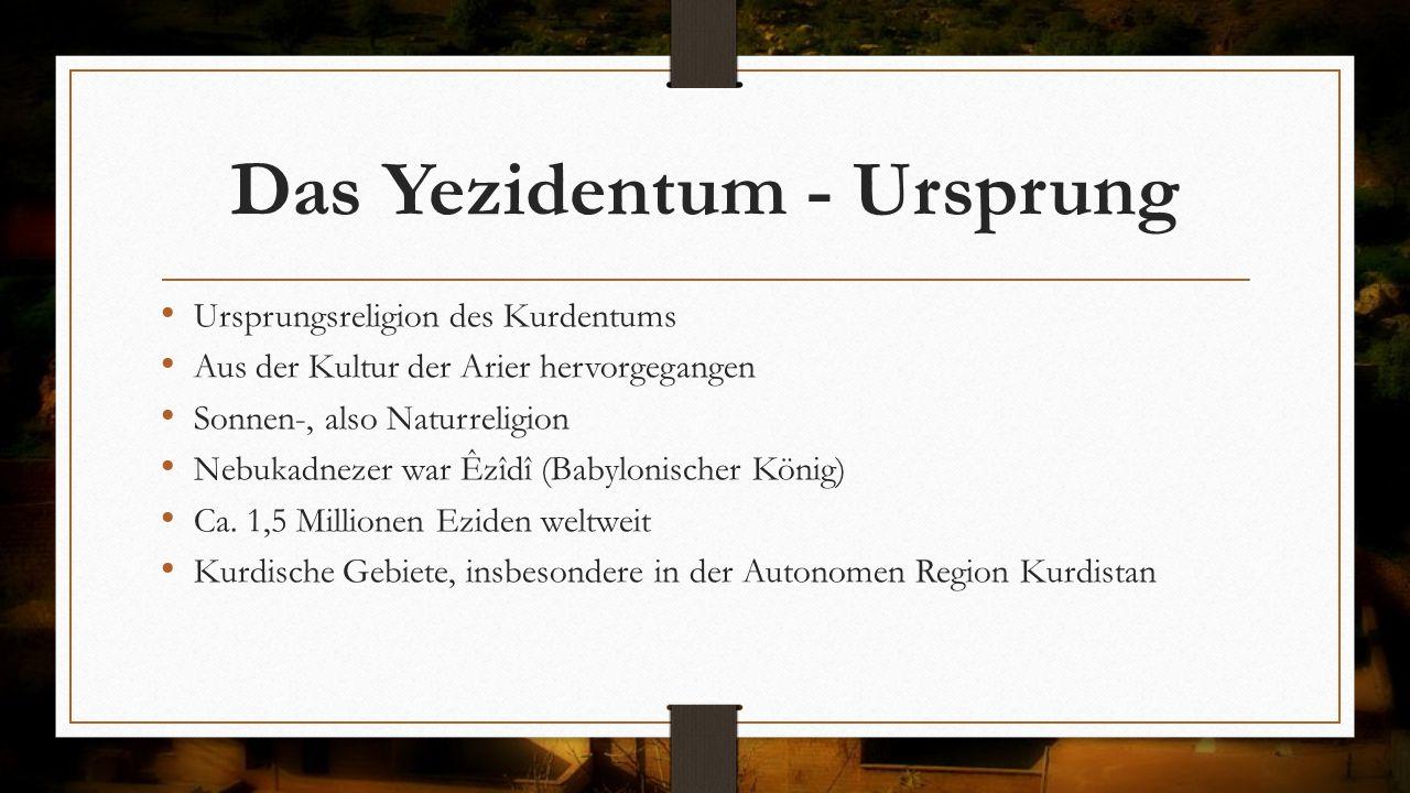 Das Yezidentum - Ursprung