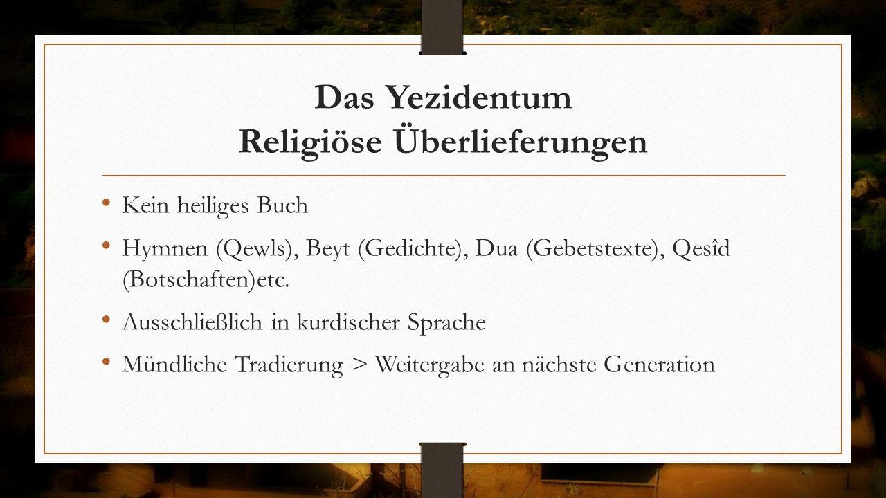 Das Yezidentum Religiöse Überlieferungen