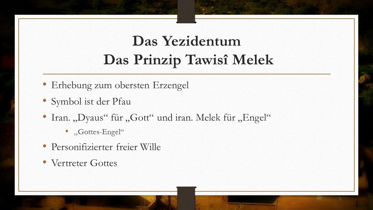 Das Yezidentum Das Prinzip Tawisî Melek
