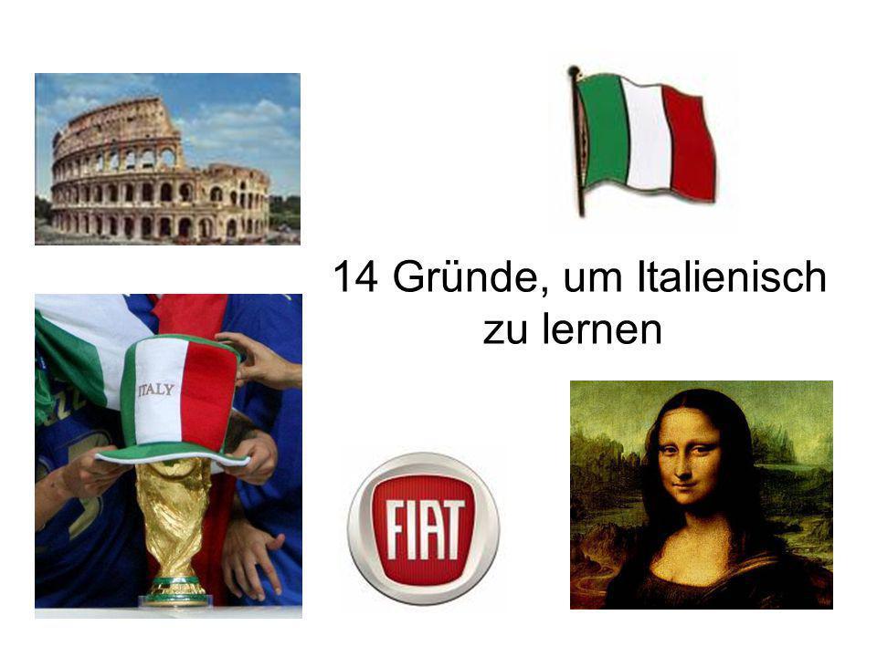 14 Gründe, um Italienisch zu lernen