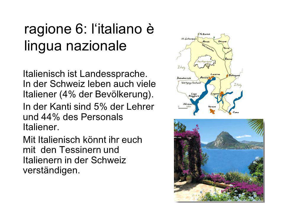 ragione 6: l'italiano è lingua nazionale