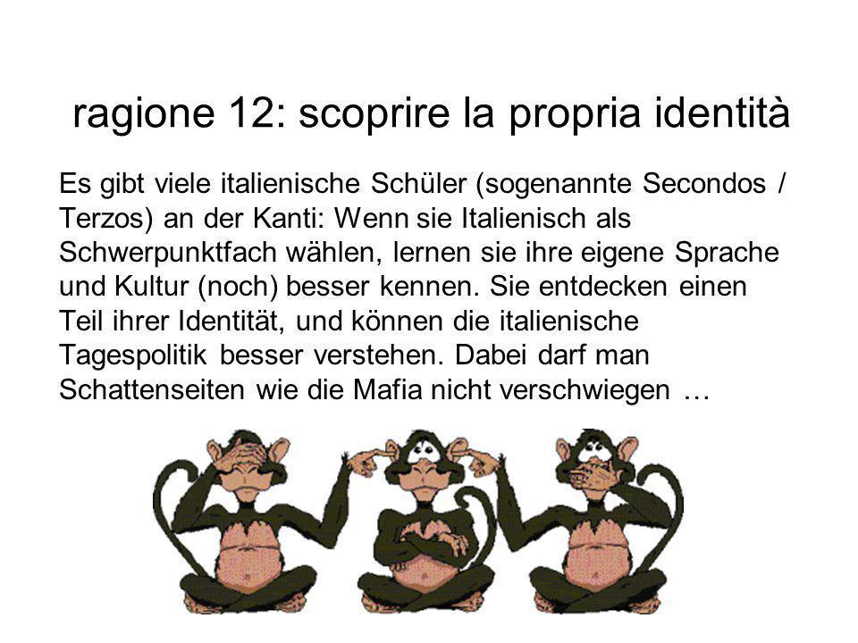 ragione 12: scoprire la propria identità