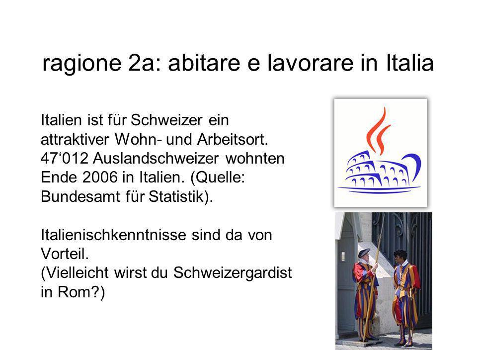 ragione 2a: abitare e lavorare in Italia
