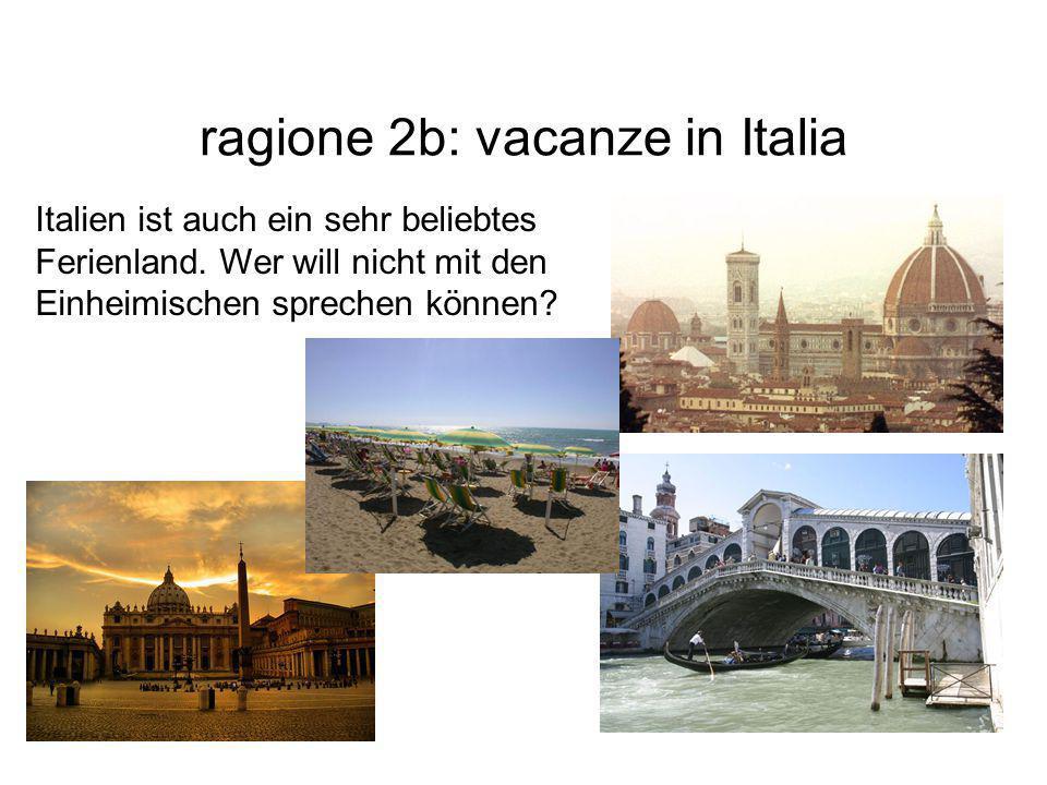 ragione 2b: vacanze in Italia