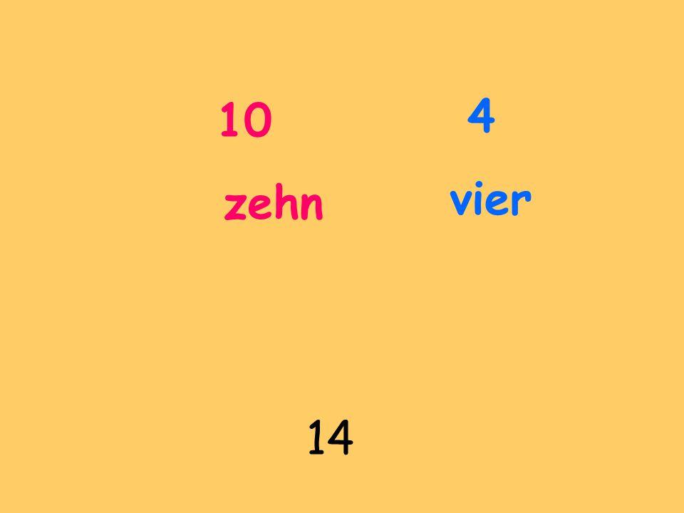 10 zehn 4 vier 14