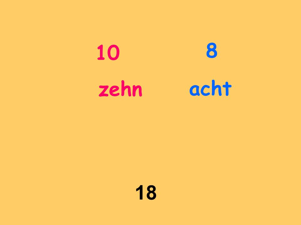 8 10 zehn acht 18