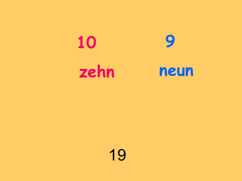 10 zehn 9 neun 19
