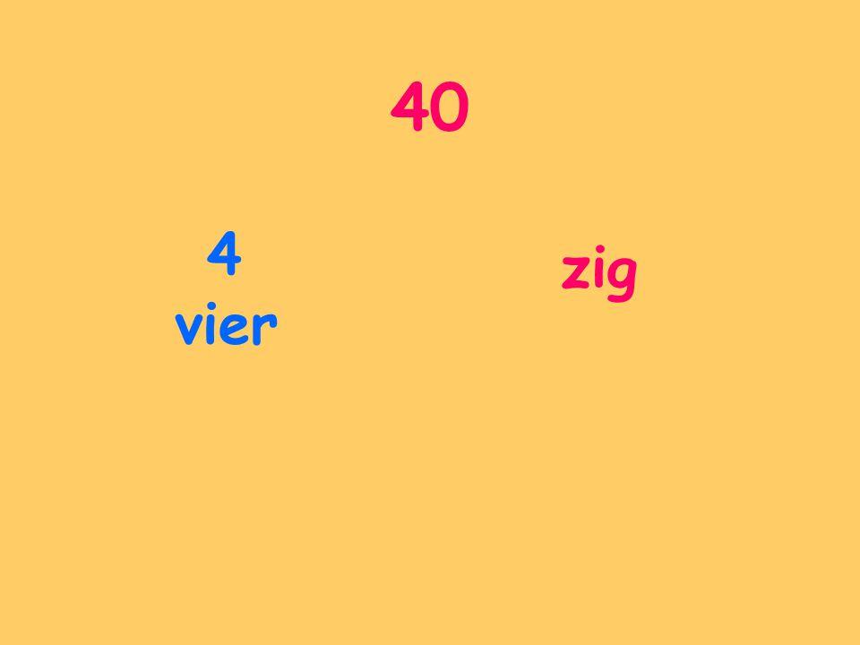 40 4 vier zig