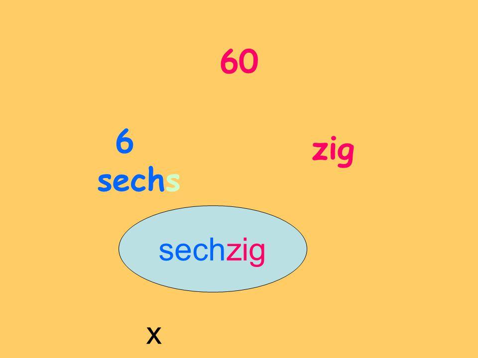 60 6 sechs zig sechzig x