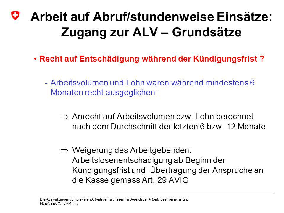 Arbeit auf Abruf/stundenweise Einsätze: Zugang zur ALV – Grundsätze