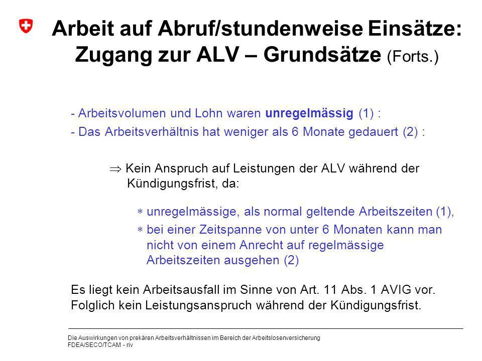 Arbeit auf Abruf/stundenweise Einsätze: Zugang zur ALV – Grundsätze (Forts.)