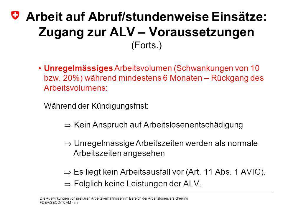 Arbeit auf Abruf/stundenweise Einsätze: Zugang zur ALV – Voraussetzungen (Forts.)