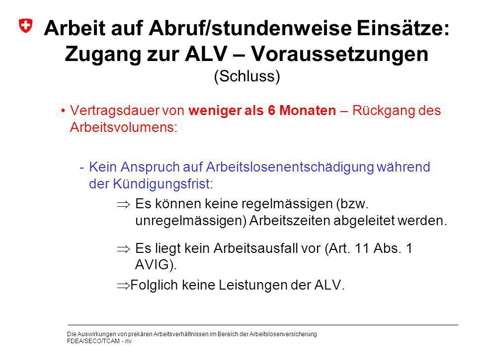 Arbeit auf Abruf/stundenweise Einsätze: Zugang zur ALV – Voraussetzungen (Schluss)