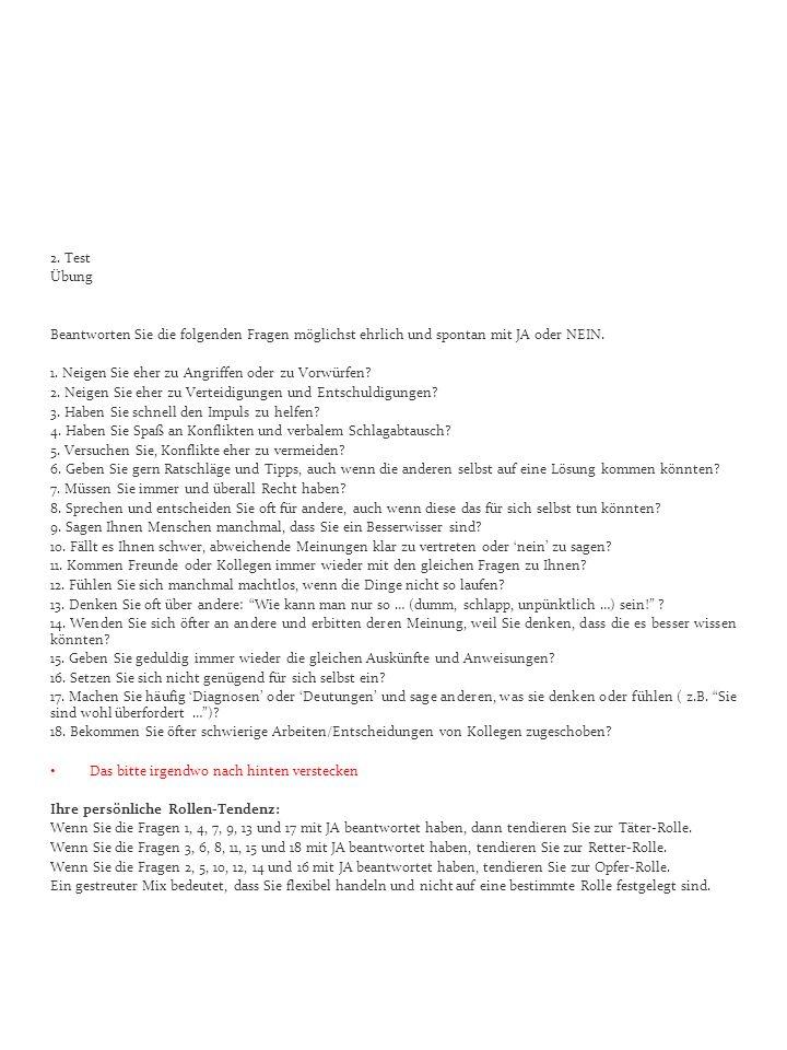 2. Test Übung. Beantworten Sie die folgenden Fragen möglichst ehrlich und spontan mit JA oder NEIN.