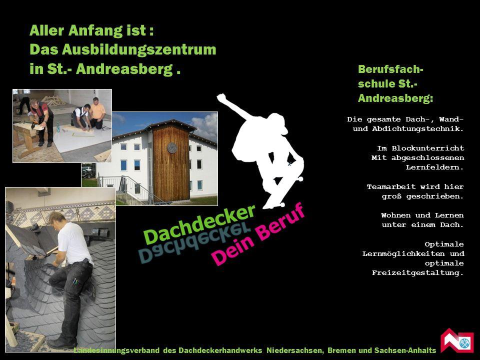 Das Ausbildungszentrum in St.- Andreasberg .
