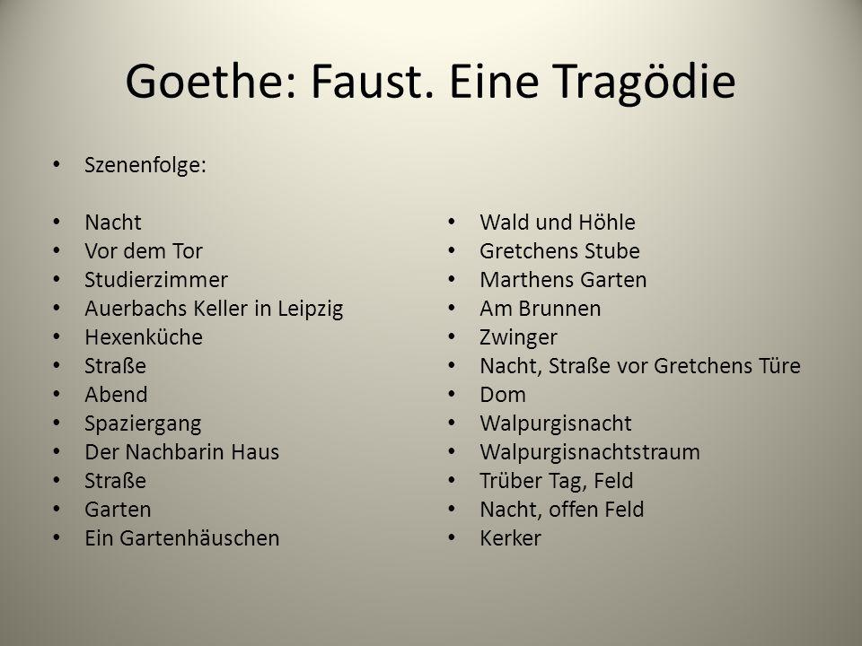 Goethe: Faust. Eine Tragödie