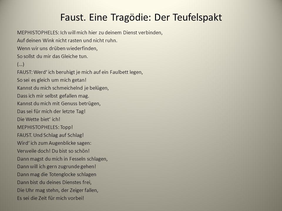 Faust. Eine Tragödie: Der Teufelspakt