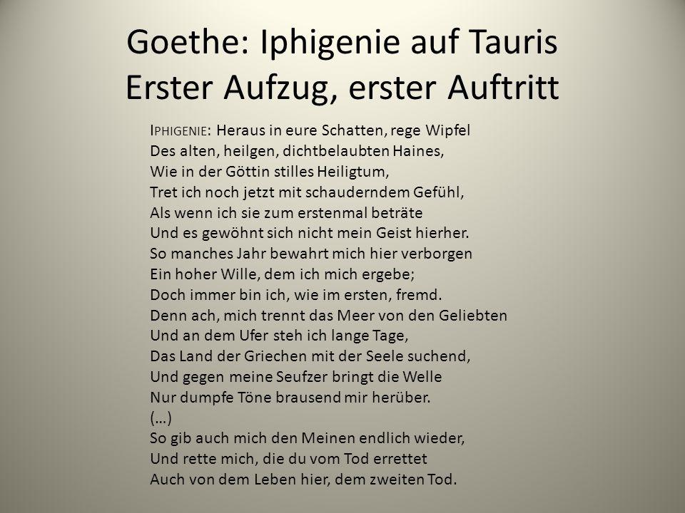 Goethe: Iphigenie auf Tauris Erster Aufzug, erster Auftritt