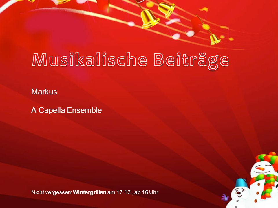 Musikalische Beiträge