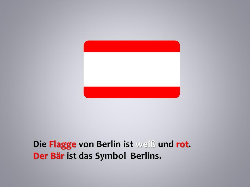 Die Flagge von Berlin ist weiß und rot.