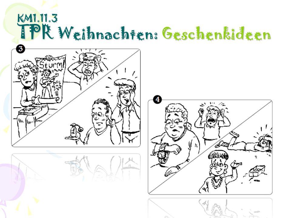 KM1.11.3 TPR Weihnachten: Geschenkideen