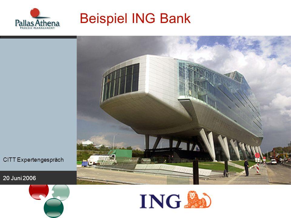Beispiel ING Bank CITT Expertengespräch 20 Juni 2006