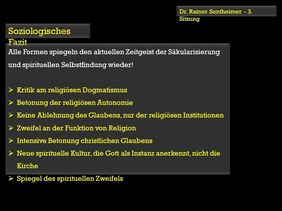 Dr. Rainer Sontheimer - 3. Sitzung