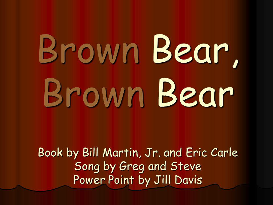 Brown Bear, Brown Bear Book by Bill Martin, Jr