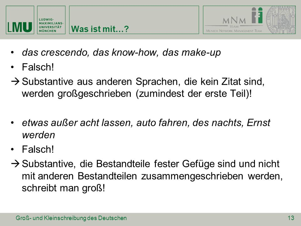 das crescendo, das know-how, das make-up Falsch!