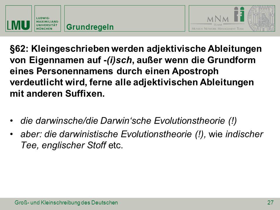 die darwinsche/die Darwin'sche Evolutionstheorie (!)