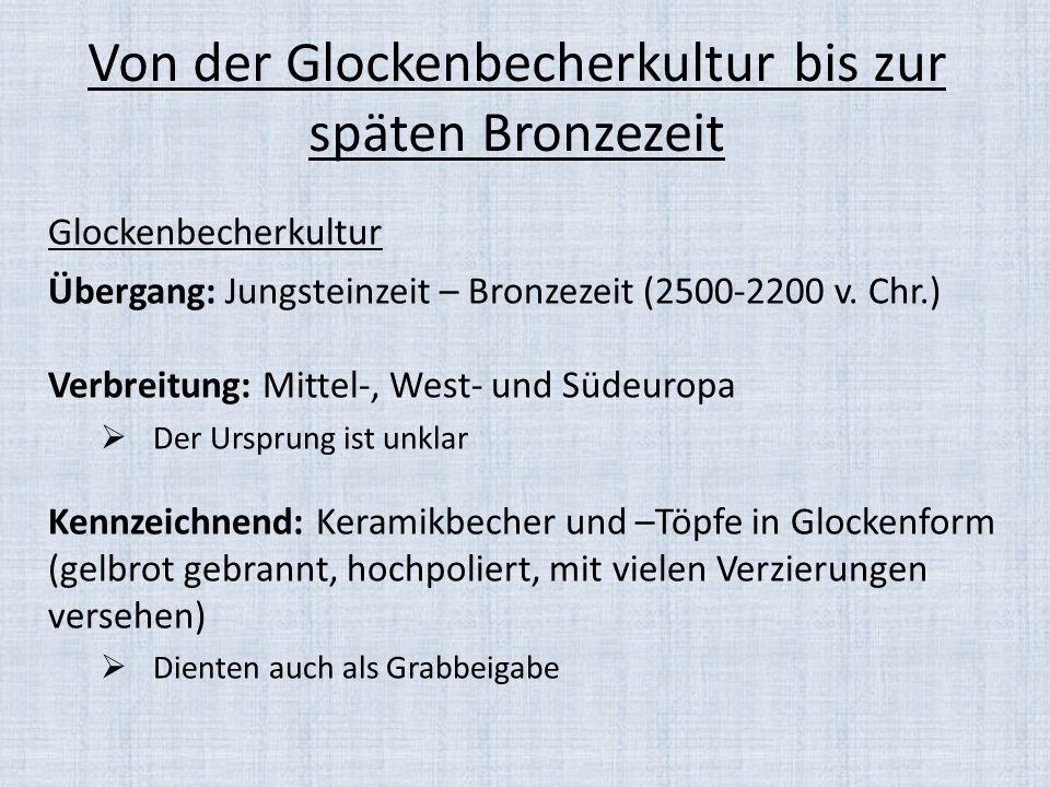 Von der Glockenbecherkultur bis zur späten Bronzezeit