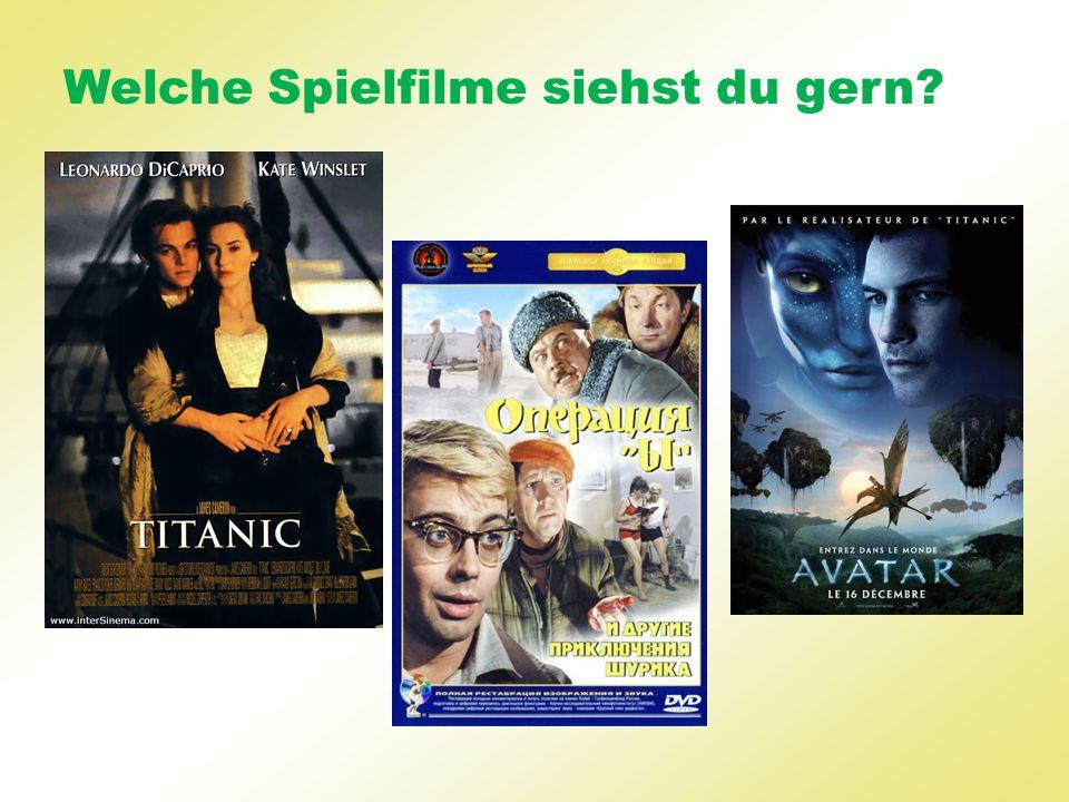 Welche Spielfilme siehst du gern