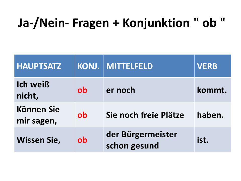 Ja-/Nein- Fragen + Konjunktion ob
