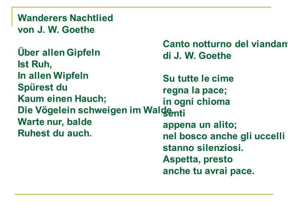 Wanderers Nachtlied von J. W. Goethe.