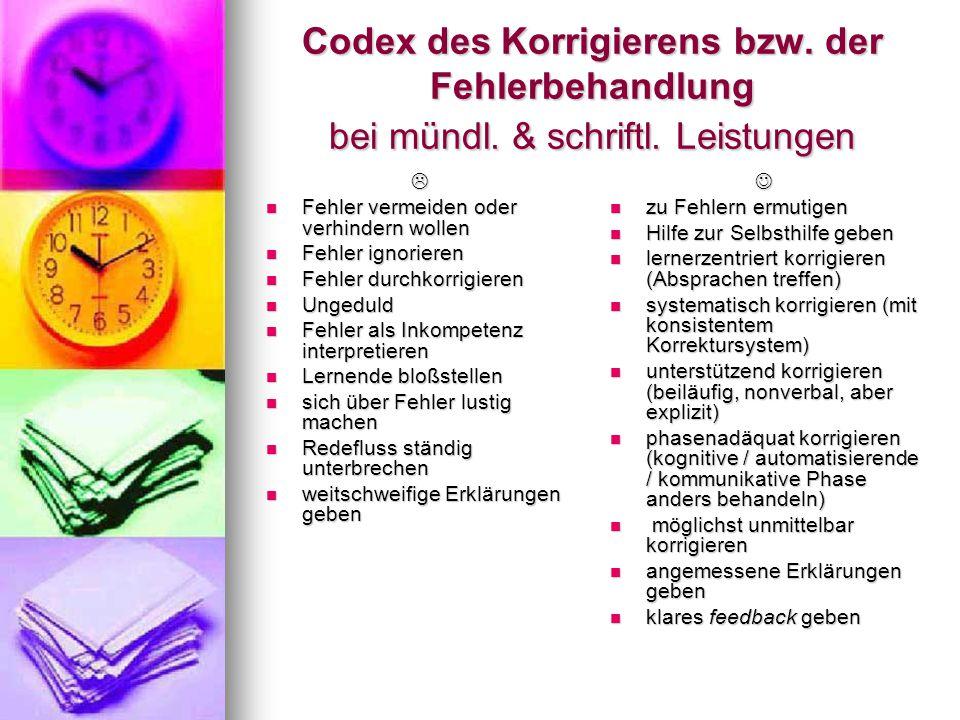 Codex des Korrigierens bzw. der Fehlerbehandlung bei mündl. & schriftl
