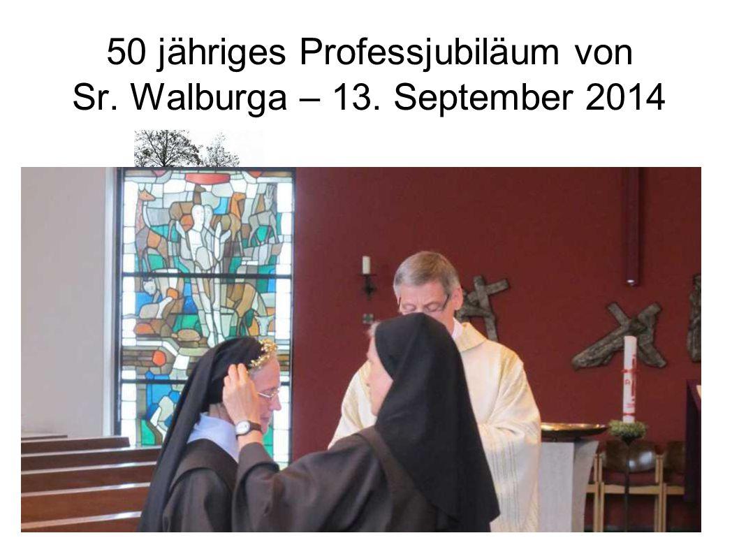 50 jähriges Professjubiläum von Sr. Walburga – 13. September 2014